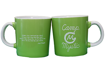 Camp Mystic Mug - $8.00  Green and white coffee mug with CM rope logo and an Iney Thought on it.